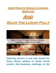 Hire Private Dining Catering Services And Enjoy The Luxury Fully