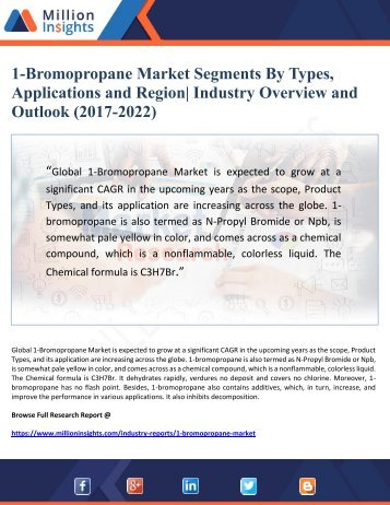 1-Bromopropane Market Segments By Types, Applications and Region Industry Overview and Outlook (2017-2022)