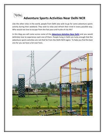 Adventure Sports Activities Near Delhi NCR