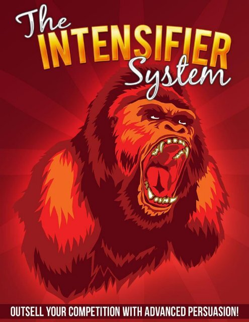 The Intensifier System Guide - How To Improve Persuasion Skills