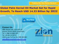 Global Palm Kernel Oil Market Become Dominant At CAGR Of 4.5% By 2022