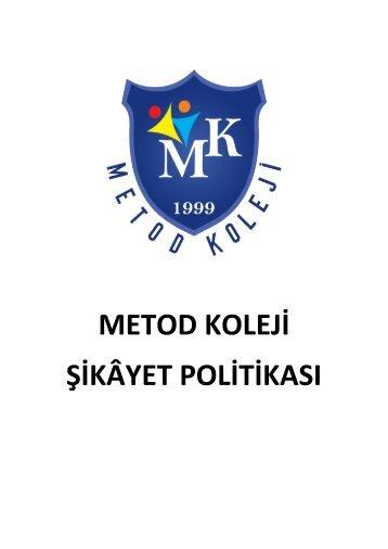 Metod Koleji Şikayet Politikası