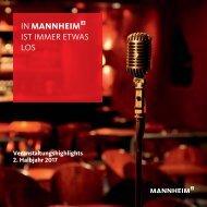 Mannheim: unsere Veranstaltungshighlights 2017 im 2. Halbjahr