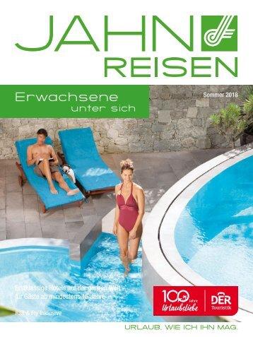 Jahn Reisen Austria Sommerkatalog 2018 Erwachsene unter sich