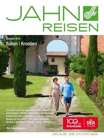 Jahn Reisen Austria Sommerkatalog 2018 Italien & Kroatien