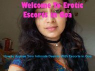 How to Arouse Your Intimate Desires With Escorts in Goa
