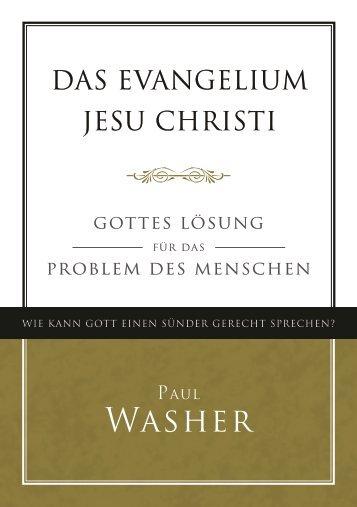 Das Evangelium Jesu Christi – Paul Washer