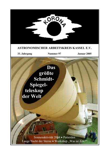 Das größte Schmidt- Spiegel- teleskop der Welt - Sternwarte Calden ...