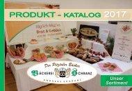 Bäckerei Schranz - Produkt-Katalog 2017
