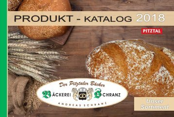 Bäckerei Schranz - Produkt-Katalog 2018