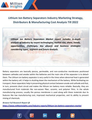 Lithium Ion Battery Separators Industry Marketing Strategy, Distributors & Manufacturing Cost Analysis Till 2022