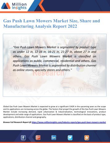 Gas Push Lawn Mowers Market Size, Share and Manufacturing Analysis Report 2022