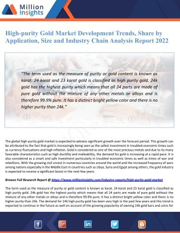 High-purity Gold Market Development Trends, Share by Application, Size and Industry Chain Analysis Report 2022