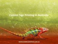 Custom Sign Printing In Australia