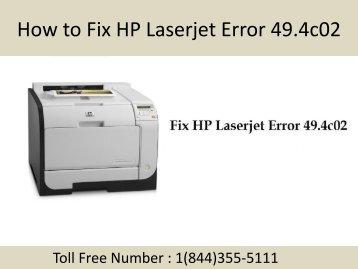 1(844)355-5111 How to Fix HP Laserjet Error 49.4c02
