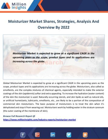 Moisturizer Market Shares, Strategies, Analysis And Overview By 2022