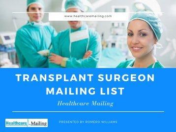 Transplant Surgeon Mailing List