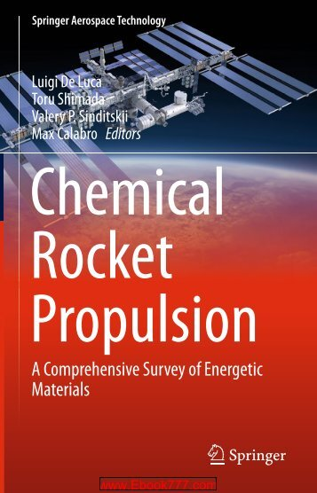 Chemical Rocket Propulsion A Comprehensive Survey of Energetic Materials