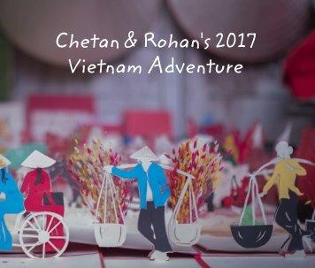 Chetan & Rohan's Vietnam Adventure 2017