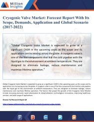 Cryogenic Valve Market Forecast Report With Its Scope, Demands, Application and Global Scenario (2017-2022)