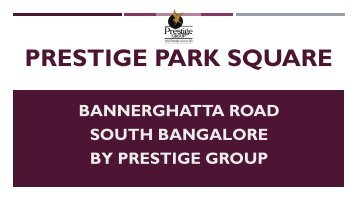 Prestige Park Square Apartment Bangalore