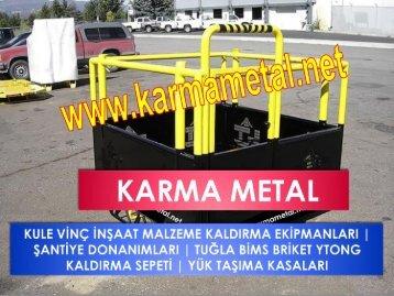 KARMA METAL insaat yuk kaldirma tasima ekipmanlari santiye malzeme yukleme kasasi