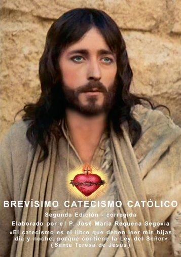 Brevisimo Catecismo Católico - PAGINAS CONTINUAS