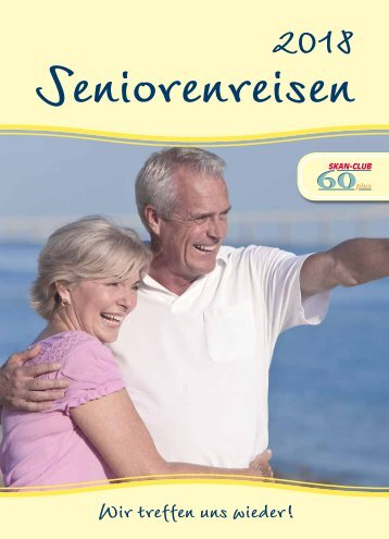 Seniorenreisen Sommer 2018