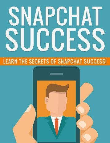 Snapchat Guide - How To Successfully Snapchat