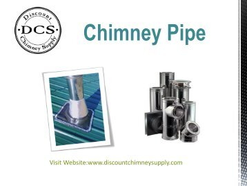 Buy Now Chimney Pipe from Discount Chimney Supply Inc.