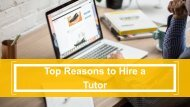 Top Reasons to Hire a Tutor