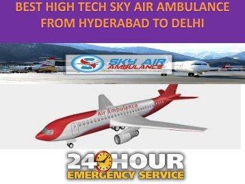 BEST HIGH TECH SKY AIR AMBULANCE FROM HYDERABAD