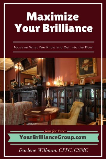 Maximize Your Brilliance