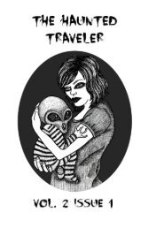 The Haunted Traveler Vol. 2 Issue 1