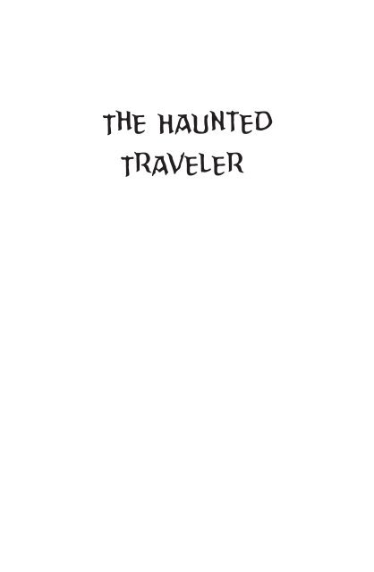The Haunted Traveler May 2017 Edition