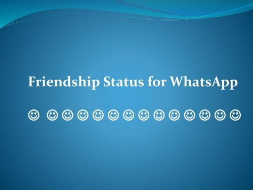 Friendship Quotes For Whatsapp Facebook Status