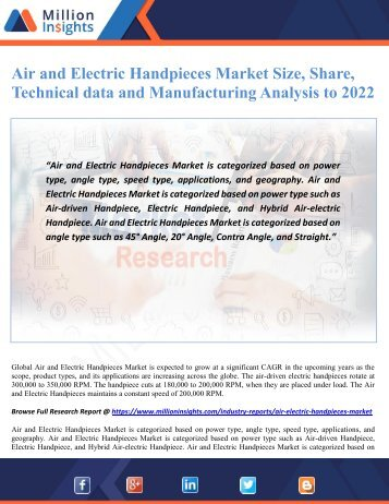 Air and Electric Handpieces Market Size, Share, Technical data and Manufacturing Analysis to 2022