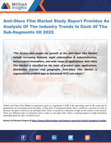 Anti-Glare Film Market Study Report Provides An Analysis Of The Industry Trends In Each Of The Sub-Segments till 2022