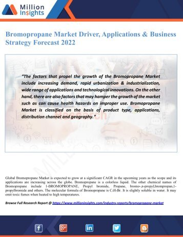 Bromopropane Market Driver, Applications & Business Strategy Forecast 2022