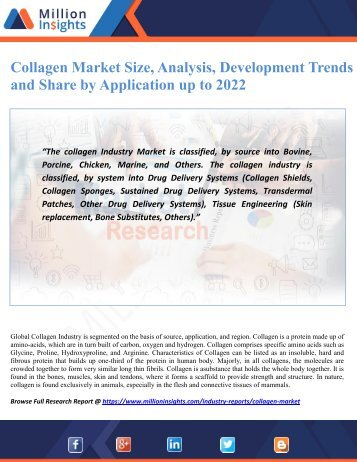 Collagen Market Size, Analysis, Development Trends and Share by Application up to 2022