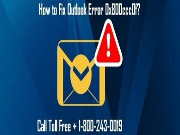 How to Fix Outlook Error 0x800ccc0f? 1800-243-0019 For Help
