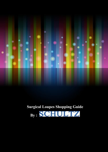 Surgical Loupes Shopping Guide