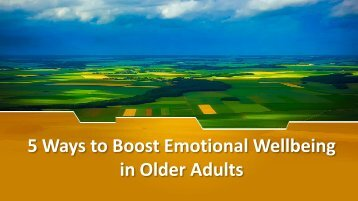5 Ways to Boost Emotional Wellbeing in Older Adults