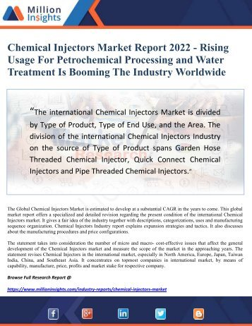 Chemical Injectors Market Report 2022 - Rising Usage For Petrochemical Processing and Water Treatment Is Booming The Industry Worldwide