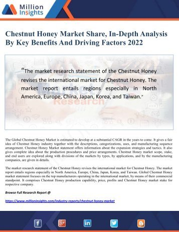 Chestnut Honey Market Share, In-Depth Analysis By Key Benefits and Driving Factors 2022