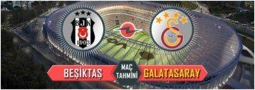 Besiktas Galatasaray Iddaa Tahmini ve Bahis Oranlari