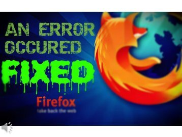 Mozilla Firefox Errors 1-800-358-0071 Support