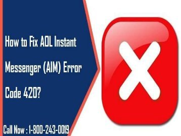 18002430019 Fix AOL Instant Messenger (AIM) Error Code 420