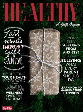 Healthy SoFlo Issue 55 - Last Minute Emergency Gift Guide