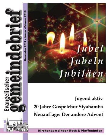 Evang.Lutherischen Kirche Roth - Gemeindebrief für Dez. 2017 bis Feb. 2018